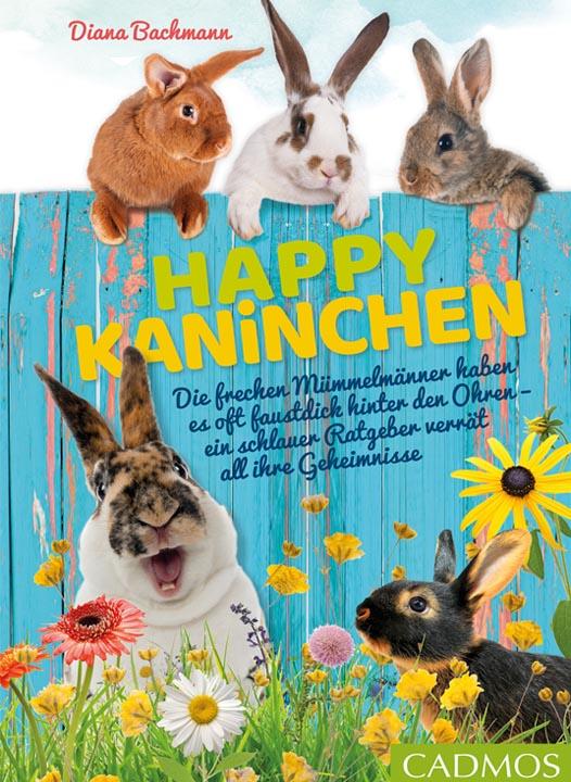 Happy Kaninchen Buch- Ratgeberbuch